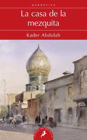 La casa de la mesquita – Keder Abdolah