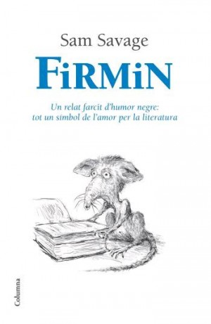 Firmin – Sam Savage