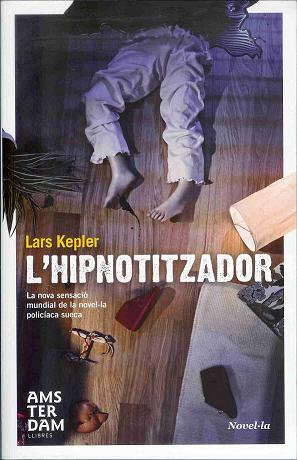 L'hipnotitzador – Lars Kepler