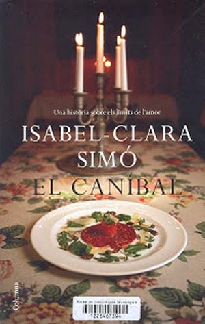El caníbal – Isabel-Clara Simó