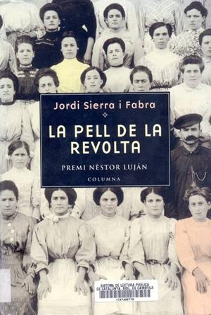 La pell de la revolta – Jordi Sierra i Fabra