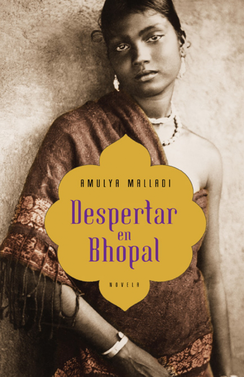 Despertar en Bhopal – Amulya Malladi