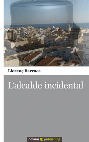 L'alcalde incidental