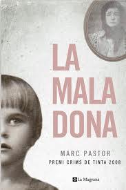 La mala dona – Marc Pastor