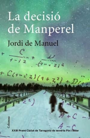La decisió de Manperel – Jordi de Manuel
