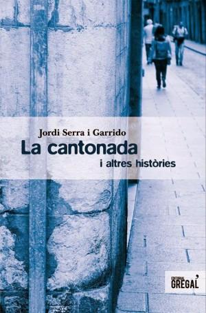 La cantonada i altres històries – Jordi Serra i Garrido