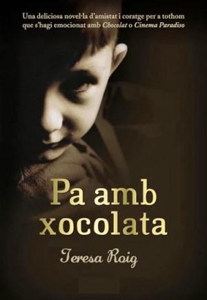 Pa amb xocolata – Teresa Roig