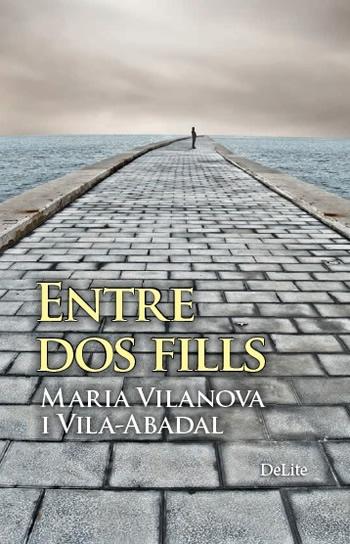Entre dos fills de Maria Vilanova i Vila-Abadal